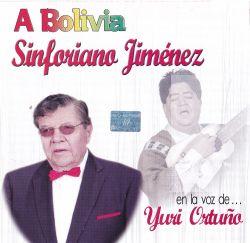 """Yuri Ortuno """"Sinforiano Jimenez - A Bolivia"""""""
