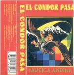 "Various Artists ""El Condor pasa - Musica Andina"""
