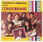 """Viviana Careaga y Los Condorcanqui """"Condorcanqui"""""""