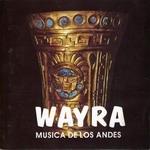 """Wayra """"Musica De Los Andes"""""""