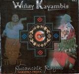 "Winay Kayambis ""Nucanchik Raymi"""
