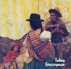 """Peru Inka """"Tukuy Sonccoyman"""""""