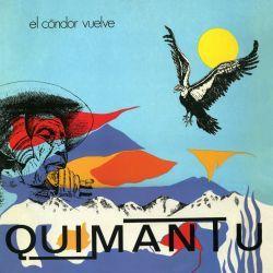 """Quimantu """"El Condor vuelve"""""""