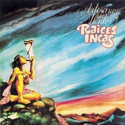 """Raices Incas """"Artesado del viento"""""""