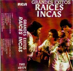 "Raices Incas ""Grandes Exitos"""