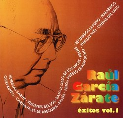 "Raul Garcia Zarate ""Exitos"" Vol. 1"