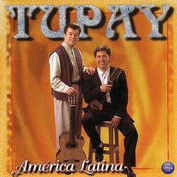 """Tupay """"America Latina"""""""