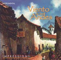 """Viento de los Andes """"Impressions"""""""