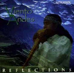 """Viento de los Andes """"Reflections"""""""