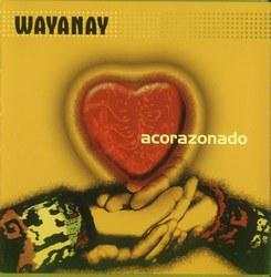 """Wayanay """"Acorazonado"""""""