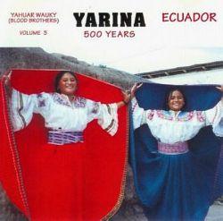 "Yarina ""500 Years"""
