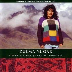 """Zulma Yugar """"Tierra Sin Mar"""""""